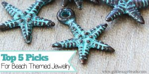 Bead Giveaway – Top 5 Picks for Beach Themed Jewelry