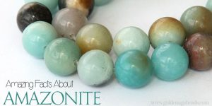 Amazing Facts About Amazonite