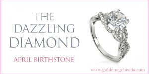 April Birthstone – The Dazzling Diamond