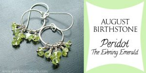 "August Birthstone – Peridot ""The Evening Emerald"""