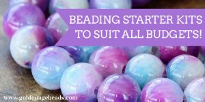 Beading Starter Kits for All Budgets