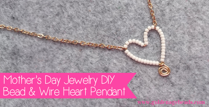 How to Make a Bead & Wire Heart Pendant | Golden Age Beads