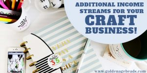 How to Create Additional Income Streams for Your Craft Business