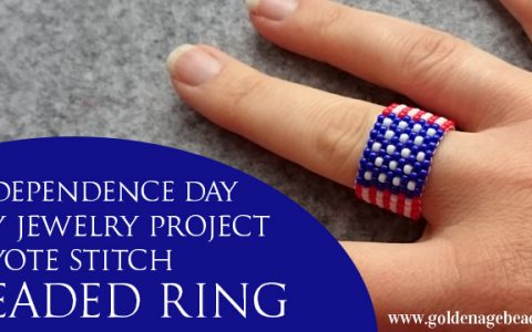 Independence Day Jewelry Making Project – Peyote Stitch Beaded Ring