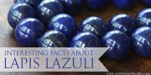 The Lapis Lazuli Gemstone – Interesting Facts