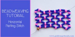 Beadweaving Tutorial: How to do Horizontal Netting Stitch