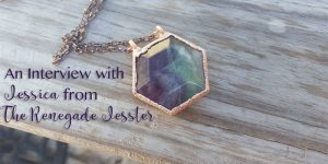 Interview with a Designer: Jessica from The Renegade Jesster