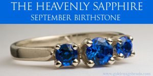 The Heavenly Sapphire – September Birthstone