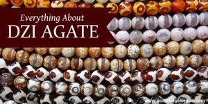 Everything About Dzi Agate