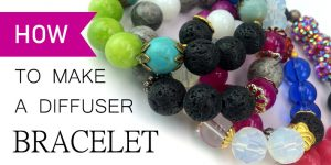 How to Make a Diffuser Bracelet with Lava Beads