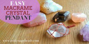 Easy Macrame Crystal Pendant