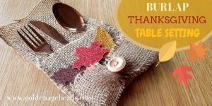 Burlap Thanksgiving Table Setting Tutorial
