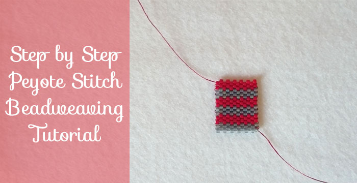 Tutorial: How to do Flat Even Count Peyote Stitch