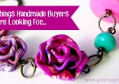 5 Things Handmade Buyers Are Looking For