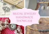 Handmade Showcase – Bridal Jewelry