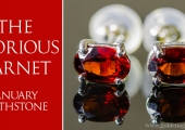 January Birthstone: The Glorious Garnet