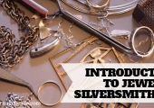 Introduction to Jewelry Silversmithing