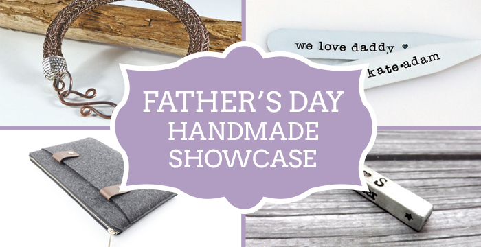 Handmade Showcase – Father's Day