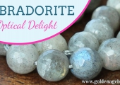 Labradorite – An Optical Delight