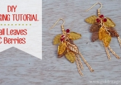 DIY Earring Tutorial – Fall Leaves & Berries