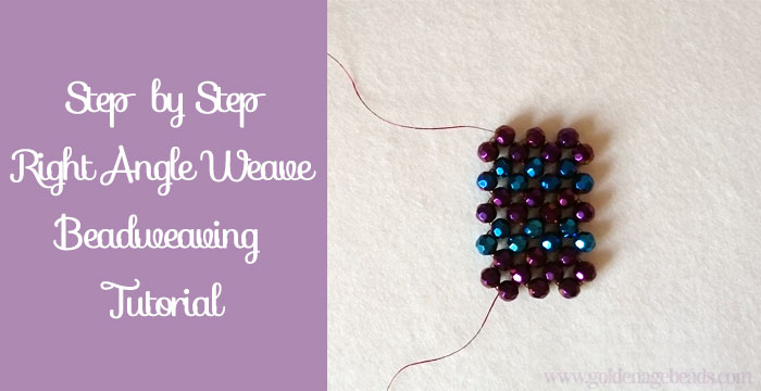 Tutorial Right Angle Weave Stitch Golden Age Beads