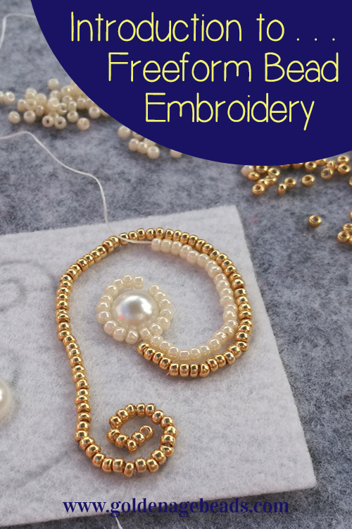 Introduction To Freeform Bead Embroidery Golden Age Beads