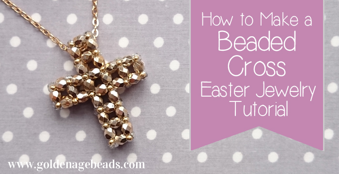 Easter jewelry making tutorial how to make a beaded cross golden in celebration of easter we have another jewelry making tutorial for you today find out how to make a 3d beaded cross which you can use as a pendant or aloadofball Choice Image