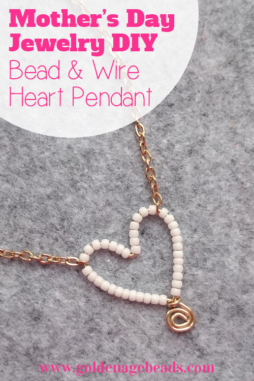 How To Make A Bead Amp Wire Heart Pendant Golden Age Beads