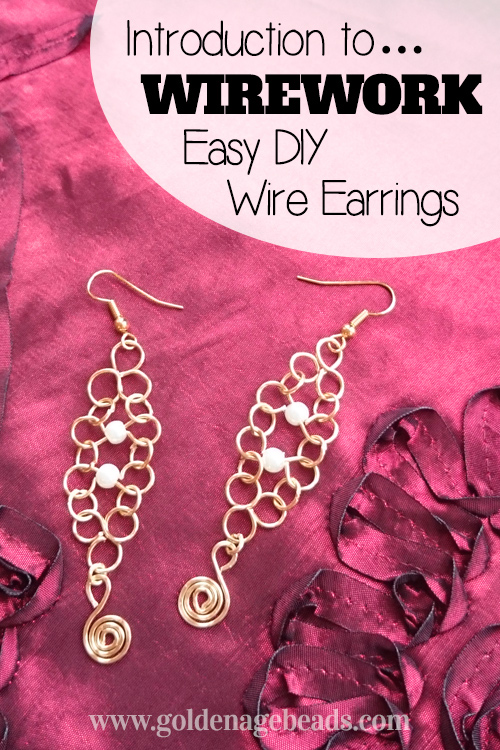 Introduction To Wirework Easy Diy Wire Earrings Golden Age Beads