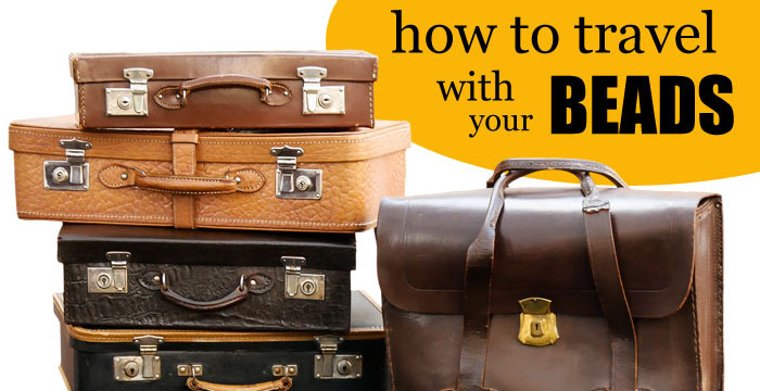 how-to-travel-with-beads-1a
